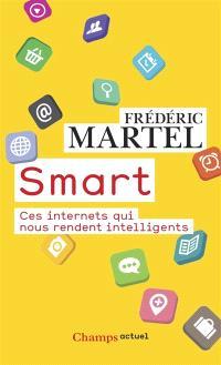 Smart : ces internets qui nous rendent intelligents