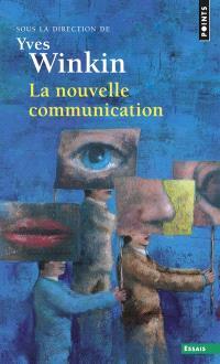 La nouvelle communication