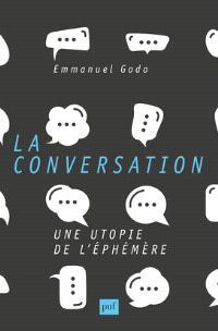 La conversation : une utopie de l'éphémère
