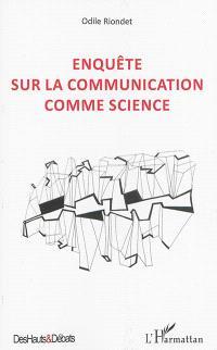 Enquête sur la communication comme science