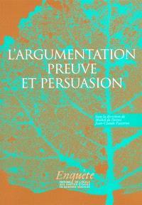 L'argumentation : preuve et persuasion