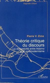 Théorie critique du discours : la discursivité entre Adorno et le postmodernisme
