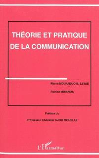 Théorie et pratique de la communication