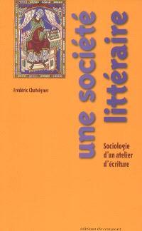 Une société littéraire : sociologie d'un atelier d'écriture