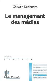 Le management des médias