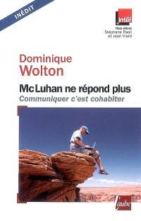 McLuhan ne répond plus : communiquer c'est cohabiter : entretiens avec Stéphane Paoli et Jean Viard