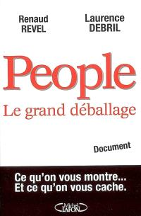 People : le grand déballage