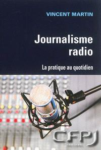 Journalisme radio : la pratique au quotidien