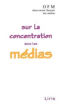 Sur la concentration dans les médias