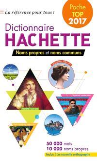 Dictionnaire Hachette encyclopédique de poche : noms propres et noms communs : 50.000 mots, 10.000 noms propres