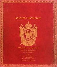 Reliures impériales : bibliothèque napoléonienne de Gérard Souham