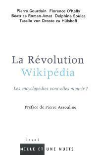 La révolution Wikipédia : les encyclopédies vont-elles mourir ?