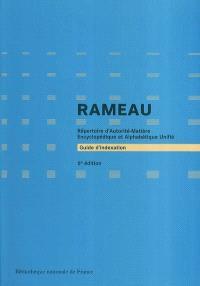 Guide d'indexation RAMEAU : répertoire d'autorité-matière encyclopédique et alphabétique unifié
