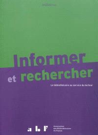 Informer et rechercher : le bibliothécaire au service du lecteur : manuel