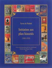 Initiation aux plats historiés : le cartonnage d'art dans le livre français (1865-1939) : le décor et l'histoire