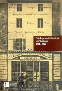 Catalogues de libraires et d'éditeurs : 1811-1924 : inventaire