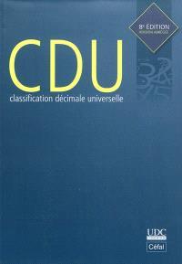 Classification décimale universelle : édition abrégée : tables auxiliaires, tables principales, index