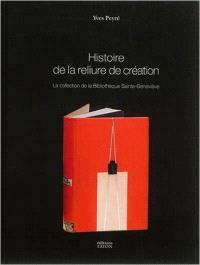 Histoire de la reliure de création : la collection de la Bibliothèque Sainte-Geneviève