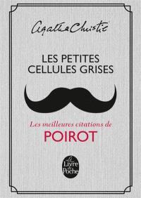 Les petites cellules grises : les meilleures citations de Poirot