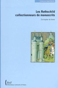 Les Rothschild collectionneurs de manuscrits