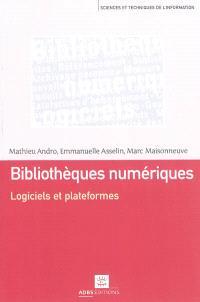 Bibliothèques numériques : logiciels et plateformes