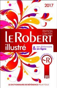 Le Robert illustré 2017 & son dictionnaire en ligne