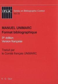 Manuel UNIMARC : format bibliographique : version française
