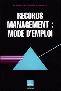 Records management : mode d'emploi