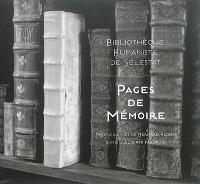 Bibliothèque humaniste de Sélestat : pages de mémoire