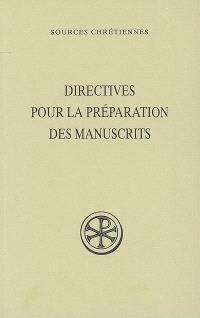 Directives pour la préparation des manuscrits