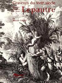 Inventaire du fonds français, graveurs du XVIIe siècle. Volume 11, Antoine Lepautre, Jacques Lepautre et Jean Lepautre, 1re partie