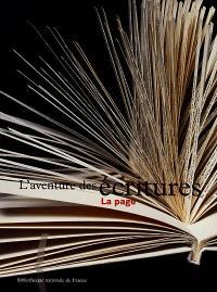 L'aventure des écritures. Volume 3, La page : exposition, Paris, Bibliothèque nationale de France, 19 oct. 1999-6 févr. 2000
