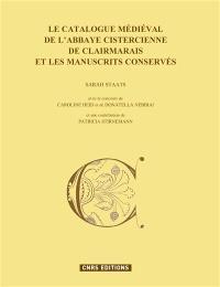 Le catalogue médiéval de l'abbaye cistercienne de Clairmarais et les manuscrits conservés