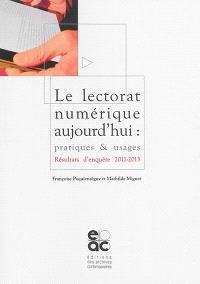 Le lectorat numérique aujourd'hui : pratiques & usages : résultats d'enquête, 2011-2013
