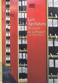 Les Archives : mémoire de la France