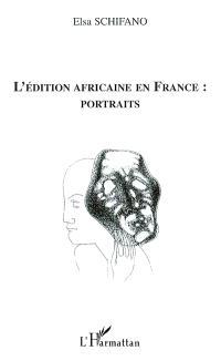 L'édition africaine en France : portraits