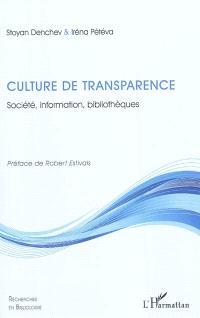 Culture de transparence : société, information, bibliothèques