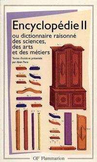 Encyclopédie ou Dictionnaire raisonné des sciences, des arts et des métiers : articles choisis. Volume 2