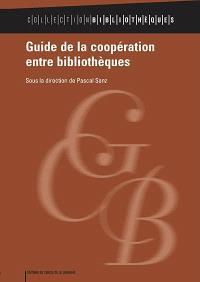 Guide de la coopération entre bibliothèques
