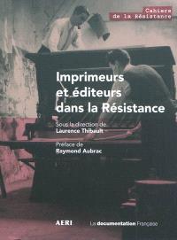 Imprimeurs et éditeurs dans la Résistance