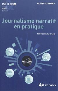 Journalisme narratif en pratique