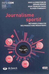 Journalisme sportif : méthodes d'analyse des productions médiatiques