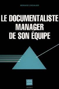 Le documentaliste manager de son équipe