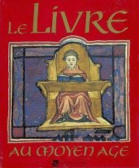 Le livre au Moyen Age