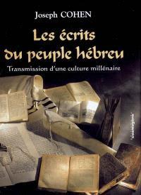 Les écrits du peuple hébreu : transmission d'une culture millénaire