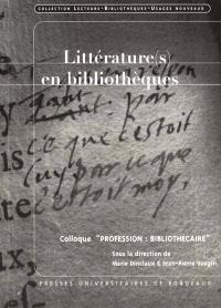 Littérature(s) en bibliothèques