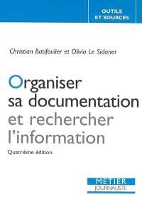 Organiser sa documentation et rechercher l'information
