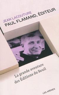 Paul Flamand, éditeur