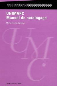 UNIMARC : manuel de catalogage