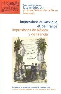 Impressions du Mexique et de France : imprimés et transferts culturels au XIXe siècle = Impresiones de Mexico y de Francia : edicion y transferencias culturales en el sigle XIX